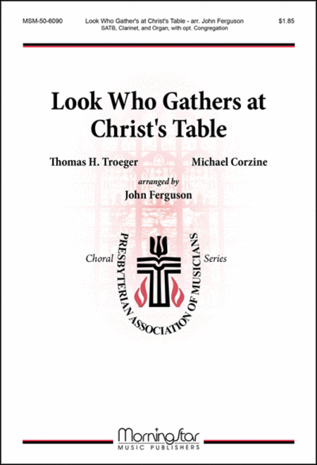 Look Who Gathers at Christ's Table (Choral Score)