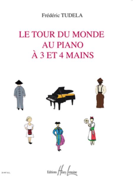 Le Tour du Monde au piano a 3 et 4 mains