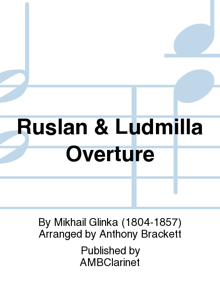 Ruslan & Ludmilla Overture