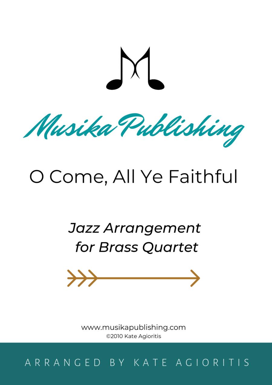 O Come All Ye Faithful - Jazz Carol for Brass Quartet