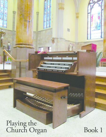 Playing the Church Organ Book 1