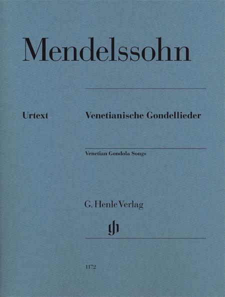 Felix Mendelssohn - Venetian Gondola Songs
