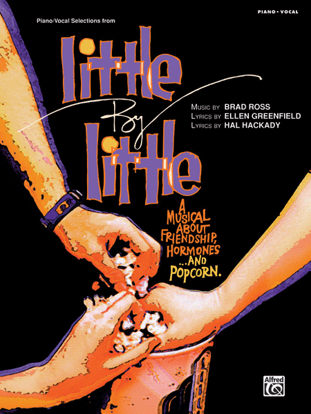 Little by Little -- Piano/Vocal Selections