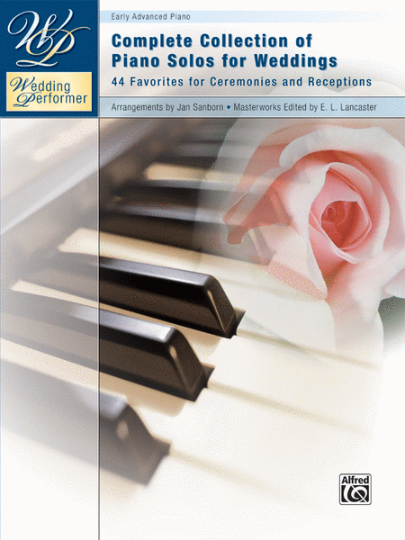 Wedding Performer -- Complete Piano Collection
