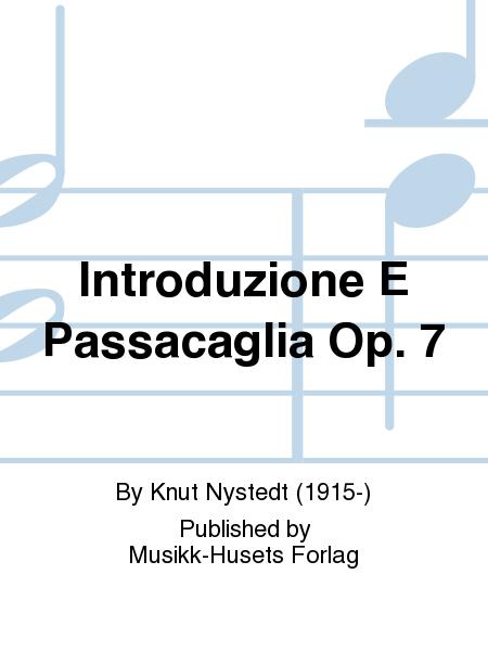 Introduzione E Passacaglia Op. 7