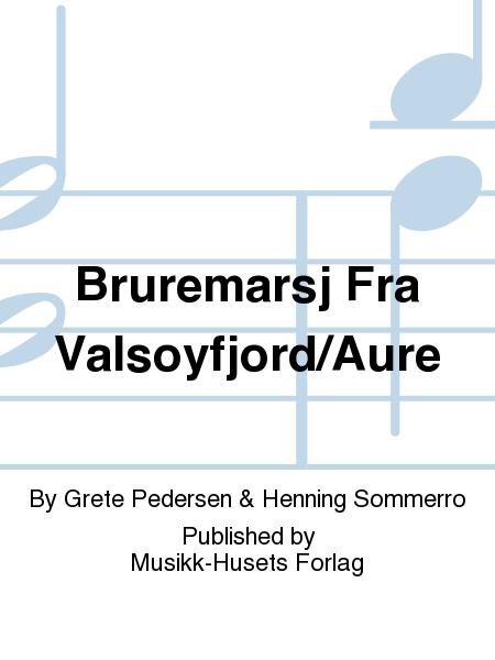 Bruremarsj Fra Valsoyfjord/Aure