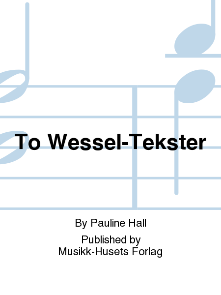 To Wessel-Tekster