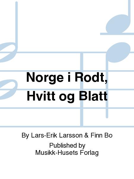 Norge i Rodt, Hvitt og Blatt