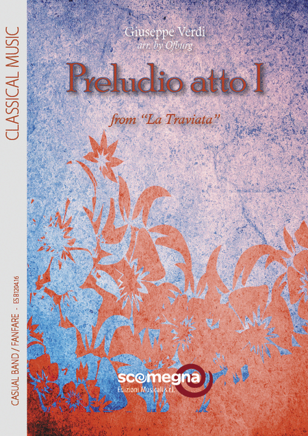 La Traviata - Preludio Act 1