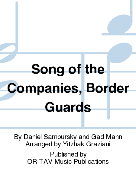 Song of the Companies, Border Guards