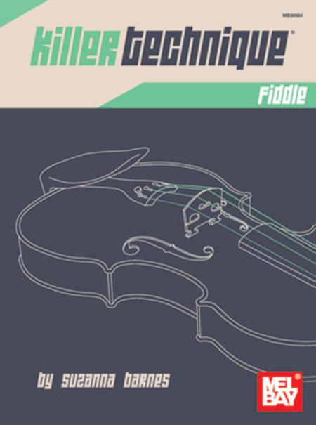 Killer Technique: Fiddle