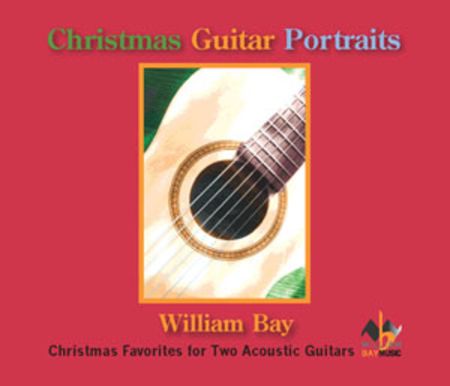 Christmas Guitar Portraits: Christmas Favorites for Two Acoustic Guitars