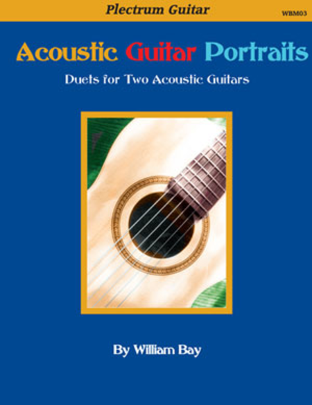 Acoustic Guitar Portraits: Duets for Two Acoustic Guitars