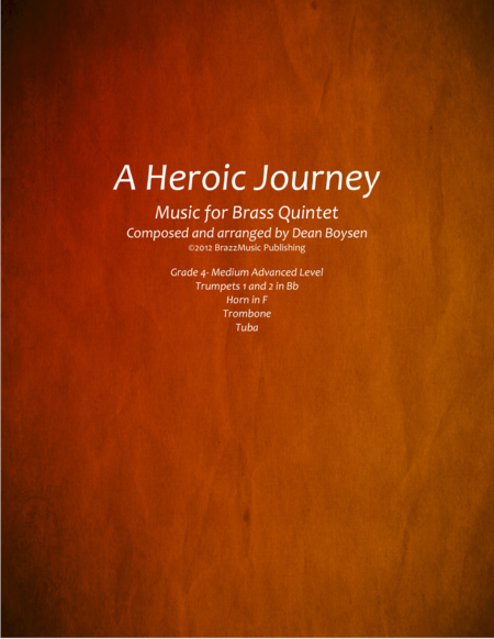 A Heroic Journey (for brass quintet)