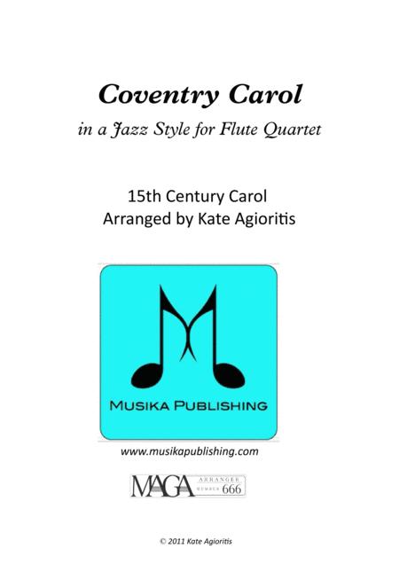 Coventry Carol - Jazz Carol for Flute Quartet