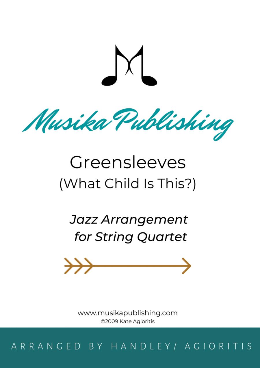 Greensleeves (What Child Is This?) - Jazz Arrangement for String Quartet