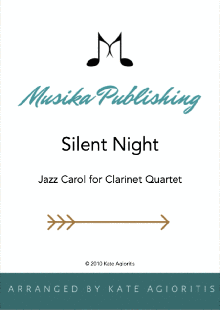 Silent Night - Jazz Carol for Clarinet Quartet