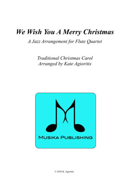 We Wish You A Merry Christmas - Jazz Carol for Flute Quartet