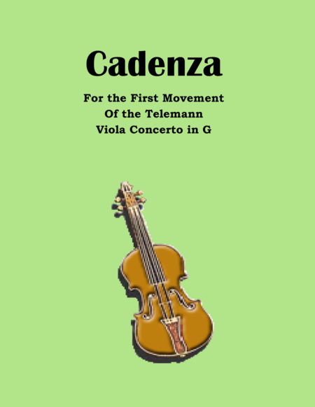 Cadenza to the First Mvt. of the Telemann Viola Concerto in G