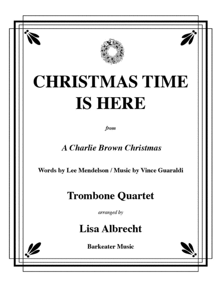 Christmas Time Is Here for Trombone Quartet