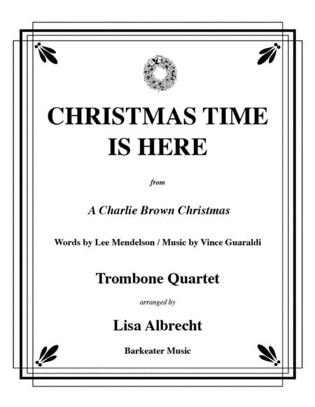 Christmas Time Is Here for Trombone Quartet