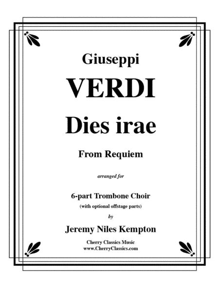Dies Irae from Requiem for 6-part Trombone Ensemble w. opt. parts