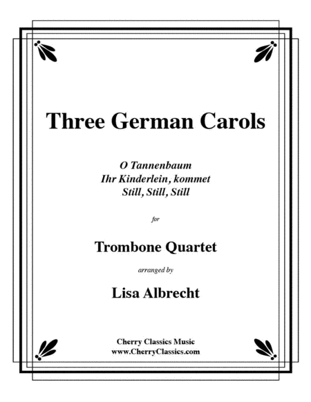 Three German Carols for Trombone Quartet