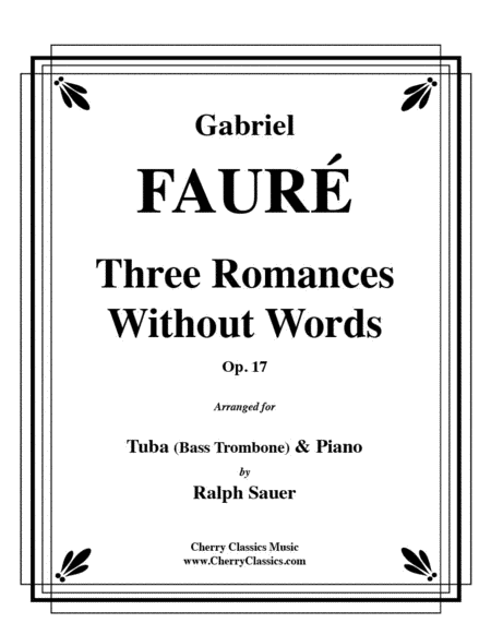 Three Romances Without Words Opus 17 for Tuba or Bass Trombone & Piano