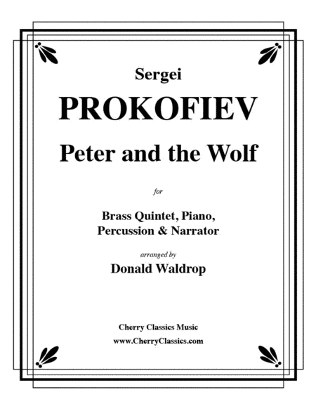 Peter and the Wolf for Brass Quintet, Piano, Percussion and Narrator