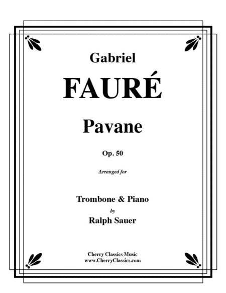 Pavane, Op. 50 for Trombone and Piano