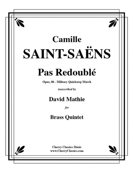 Pas Redouble Military Quickstep March for Brass Quintet