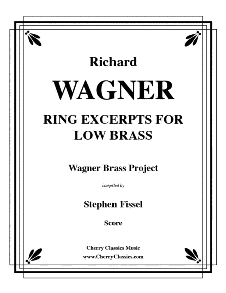 Ring of the Nibelung compilation of Excerpts for Low Brass