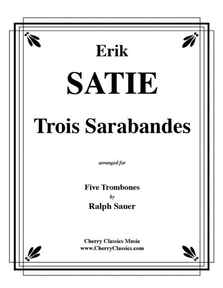 Trois Sarabandes for 5 Trombones