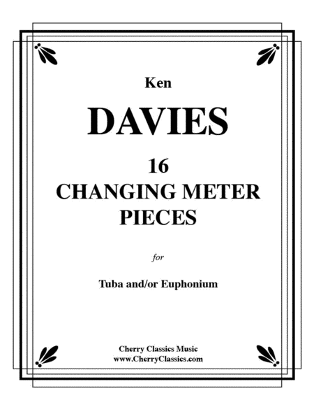 16 Changing Meter Pieces for Tuba and/or Euphonium (Baritone)