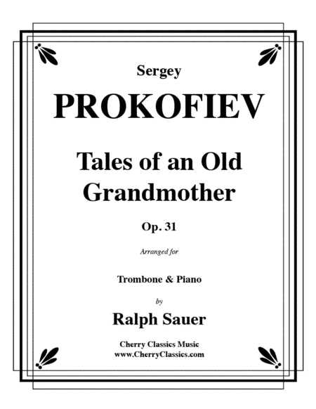 Tales of an Old Grandmother, Op. 31 for Trombone & Piano