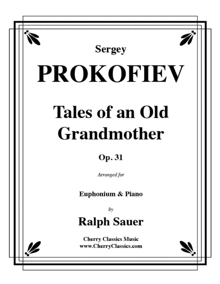 Tales of an Old Grandmother, Op. 31 for Euphonium & Piano