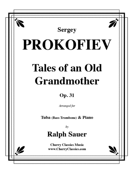 Tales of an Old Grandmother, Op. 31 for Tuba or Bass Trombone & Piano