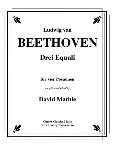 Drei Equali (Three Equale) for four Trombones