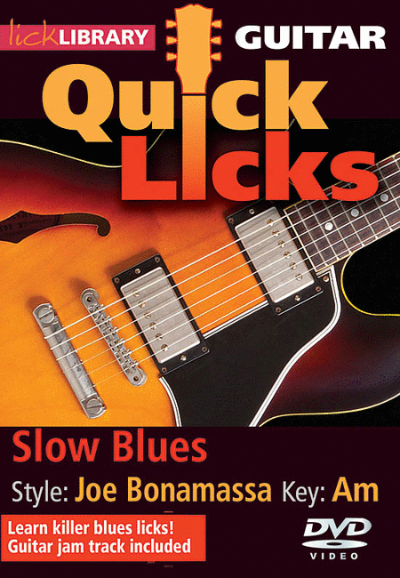 Slow Blues -- Quick Licks