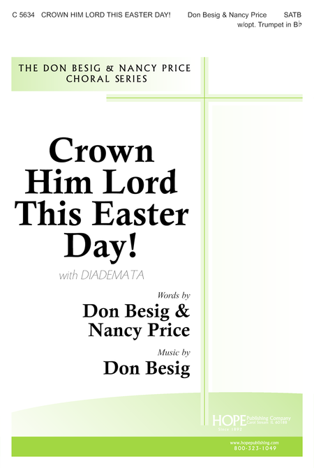 Crown Him Lord This Easter Day!