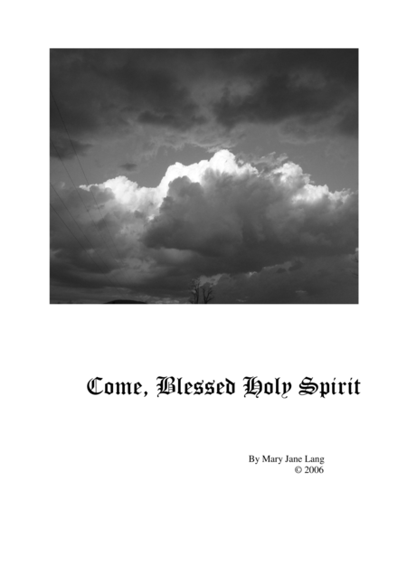 Come, Blessed Holy Spirit