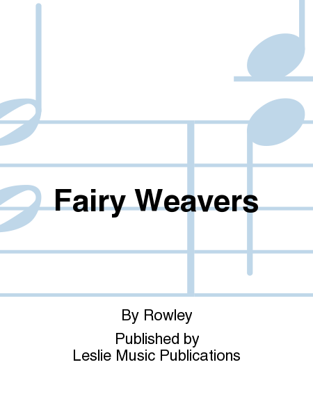 Fairy Weavers