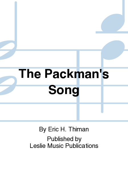 The Packman's Song
