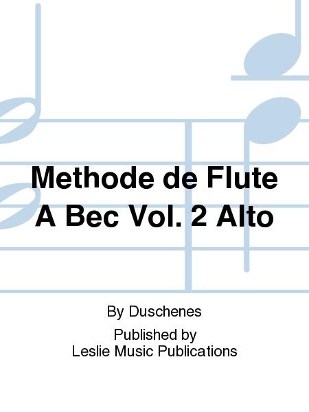 Methode de Flute A Bec Vol. 2 Alto