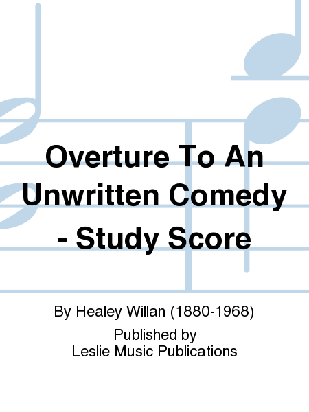 Overture To An Unwritten Comedy - Study Score