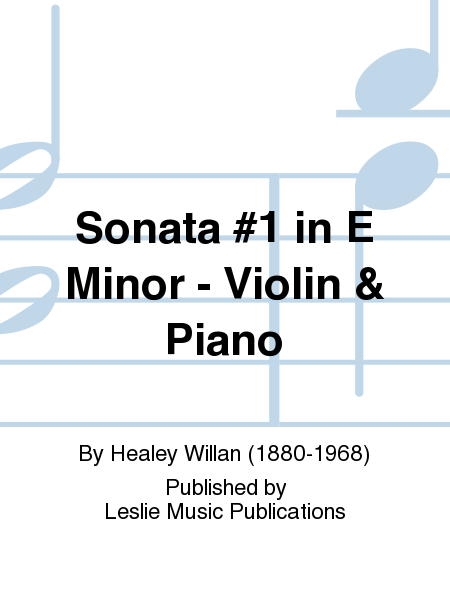 Sonata #1 in E Minor - Violin & Piano