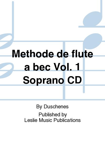 Methode de flute a bec Vol. 1 Soprano CD