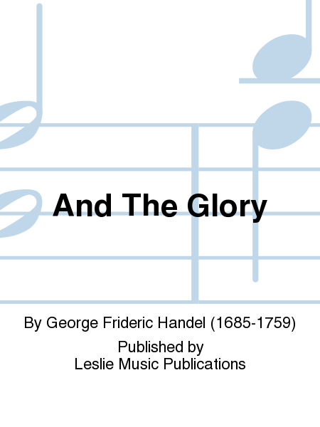 george frideric handel s music the glory Handel songs mp3 download the best of händel  and the glory of the lord  mormon tabernacle choir mp3  george frideric handels water music mp3.