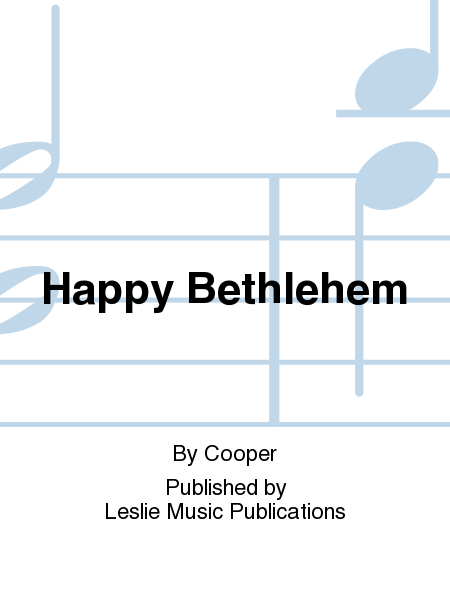 Happy Bethlehem