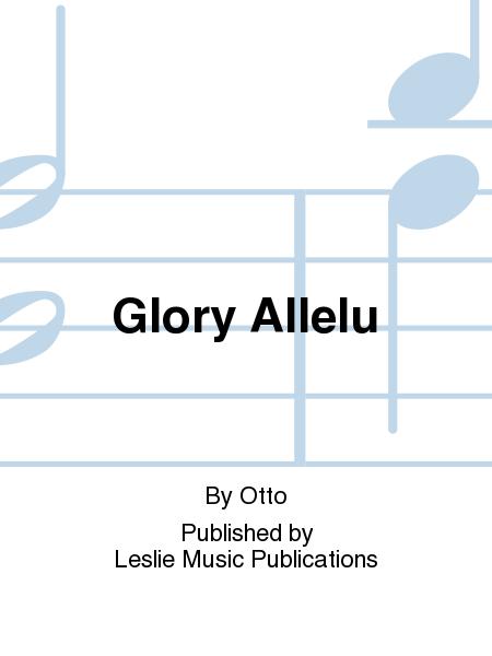 Glory Allelu